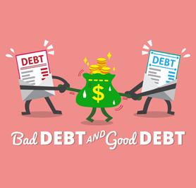 Debt - Good vs Bad