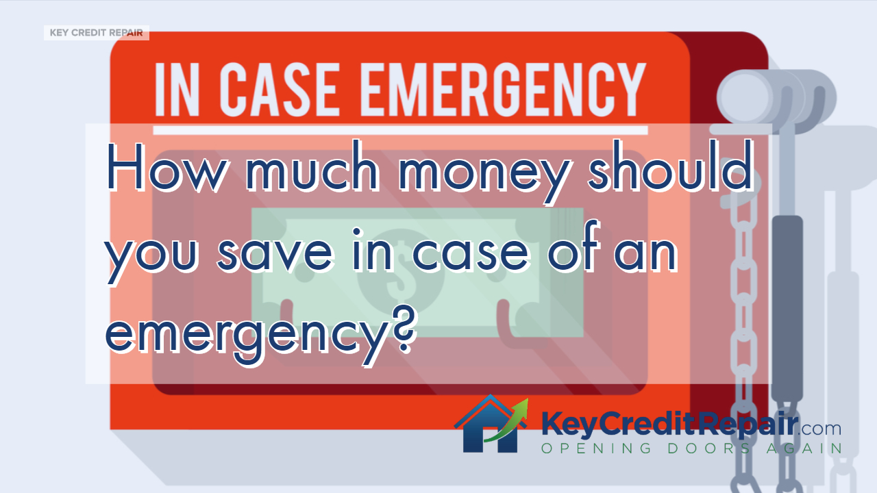 How much money should you save in case of an emergency?